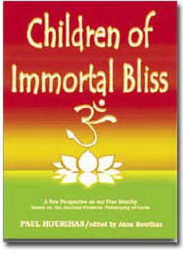 Children of Immortal Bliss-An Intro to Vedanta