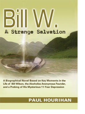 Bill W AA, Strange Salvation