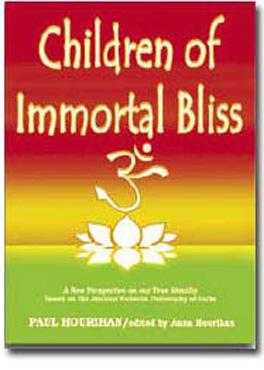 Children of Immortal Bliss- Vedanta Book